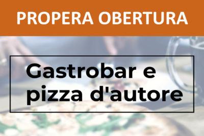 GASTROBAR E PIZZA D'AUTORE